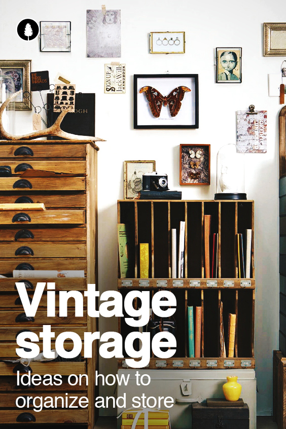 Vintage Storage Ideas: Decorative and stylish home organization ideas